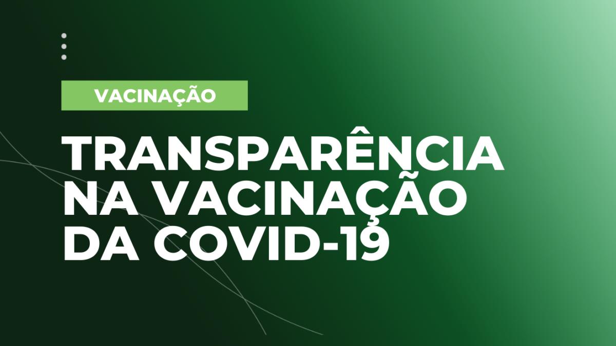 Transparência na vacinação da covid-19